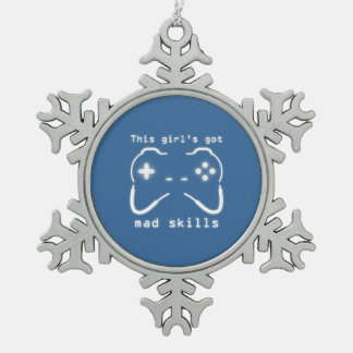 Girl's Got Mad Skills Video Game Controller Snowflake Pewter Christmas Ornament