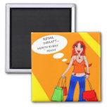 Girls Gotta Shop Magnet Magnets
