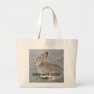 GIRLS HAVE GOOD TIME!!!!! LARGE TOTE BAG