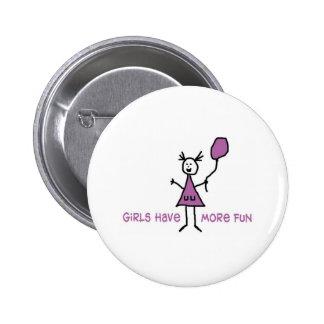 Girls have more Fun 2 Inch Round Button