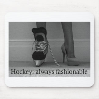 Girls Hockey is always Fashionable Mouse Pad
