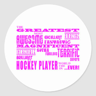 Girls Hockey : Pink Greatest Hockey Player Round Stickers