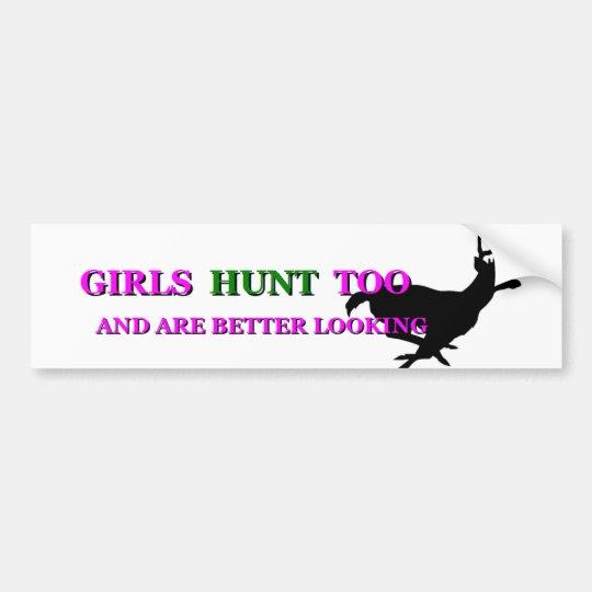 Girls Hunt Too III Bumper Sticker