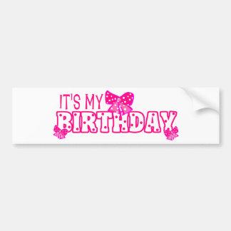 Girls It's My Birthday Pink Bow Bumper Sticker