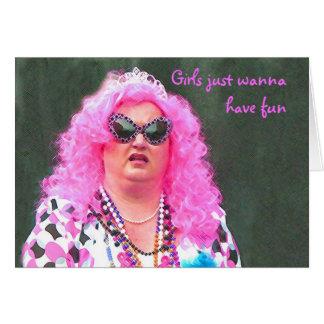 Girls Just Wanna Have Fun Cards