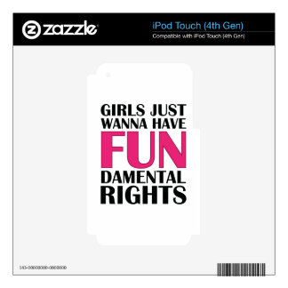 Girls Just Wanna Have Fun Skin For iPod Touch 4G