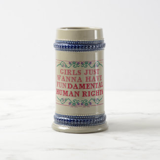 girls just wanna have fundimantial rights beer stein