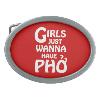 Girls Just Wanna Have Phở Belt Buckles