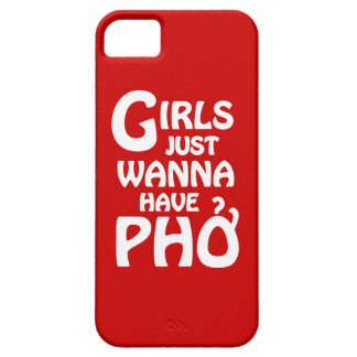 Girls Just Wanna Have Phở iPhone SE/5/5s Case