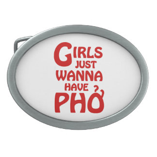 Girls Just Wanna Have Phở Oval Belt Buckles
