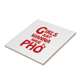 Girls Just Wanna Have Phở Tile