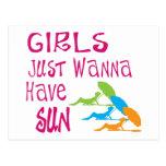 Girls Just Wanna Have Sun Post Cards