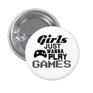 Girls Just Wanna Play Games Pinback Button