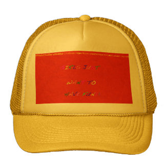 Girls just want to have fun-2 hat
