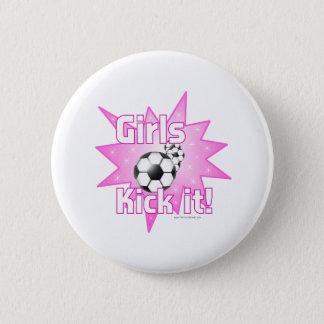 Girls Kick it Pinback Button