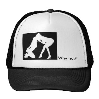 Girls kissing, Why not? Trucker Hat