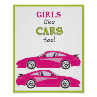 Girls like cars too! pink cartoon car illustration poster