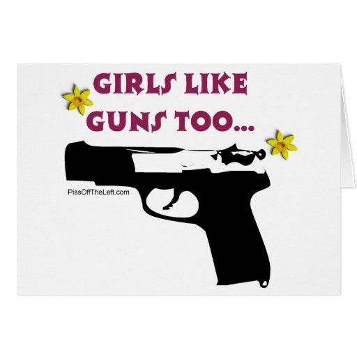 Girls Like Guns Too Card
