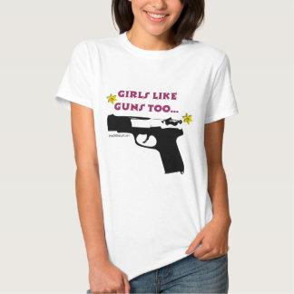 Girls Like Guns Too T Shirt