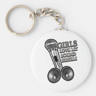 Girls Love my SOUND SYSTEM Keychains