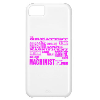 Girls Machinists : Pink Greatest Machinist Case For iPhone 5C
