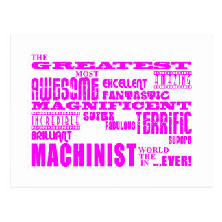 Girls Machinists : Pink Greatest Machinist Post Card