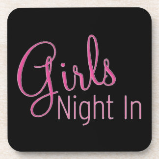 Girls Night In Coaster