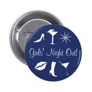 Girls' Night Out! Buttons