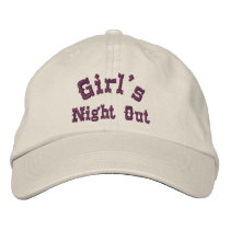 Girl's Night Out Funny Embroidered Baseball Hat