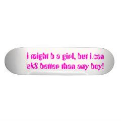 GIRLS ONLY SKATEBOARD