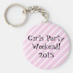 Girls Party Weekend Keychain