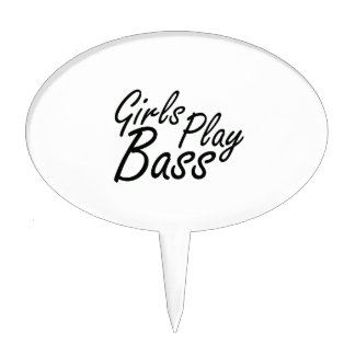 Girls play Bass black text Cake Topper