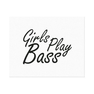 Girls play Bass black text Canvas Print