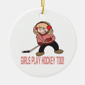 Girls Play Hockey Too Ceramic Ornament