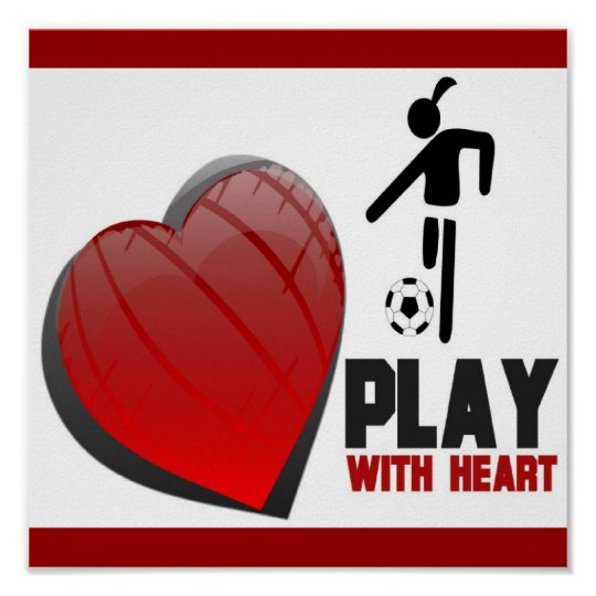 Girls Play With Heart Soccer Poster Zazzle Com
