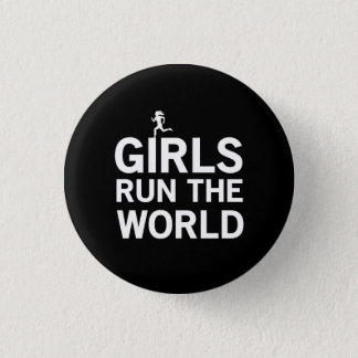 Girls Run the World Pinback Button