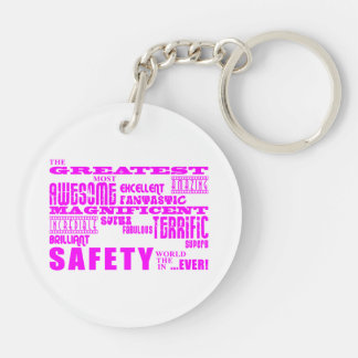 Girls Safeties : Pink Greatest Safety Double-Sided Round Acrylic Keychain