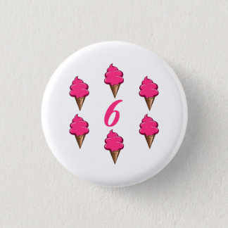 Girls Sixth Birthday Party Pink Ice Cream Pinback Button