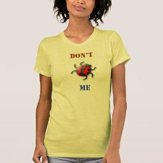 "Girls tshirt- ""Don't bug me"" T-Shirt"