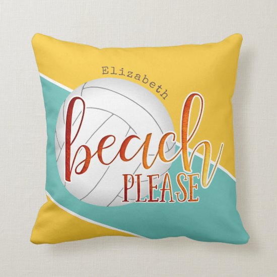 "girls' volleyball trendy ""beach please"" throw pillow"