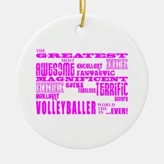 Girls Volleyballers Pink Greatest Volleyballer Ornament