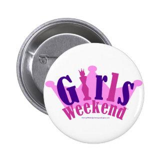 Girls Weekend 2 Inch Round Button