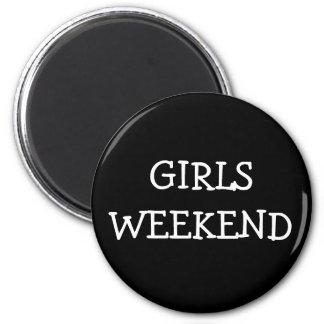 Girls Weekend 2 Inch Round Magnet