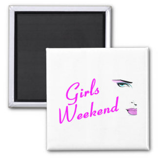 Girls Weekend Face Magnet