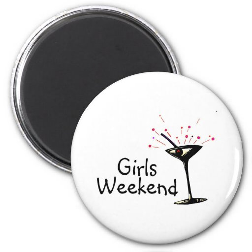 Girls Weekend (Martini 1) Fridge Magnets