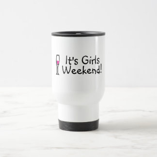 Girls Weekend 15 Oz Stainless Steel Travel Mug