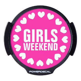 Girls weekend neon pink LED window decal for car