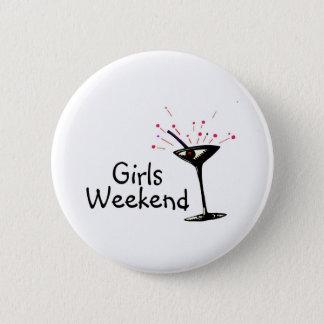Girls Weekend Pinback Button
