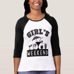 Girl's Weekend T-Shirt