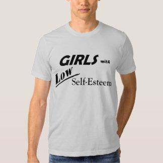 Girls With Low Self-Esteem Tee Shirt
